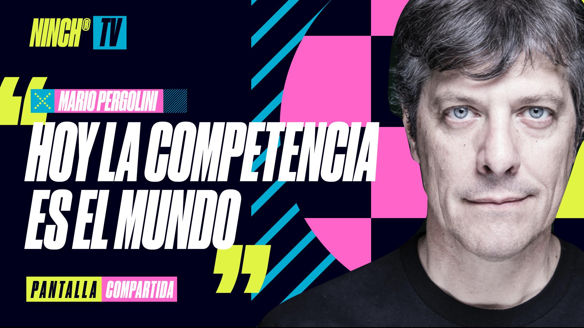 """Pantalla Compartida con Mario Pergolini: """"Hoy la competencia es el mundo"""""""